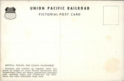Union Pacific Railroad - Restful Travel for Coach Passengers