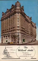 "The Willard Hotel - ""Residence of Presidents"""