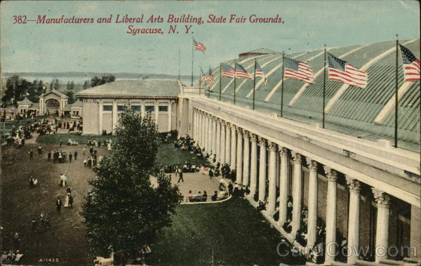 Manufacturers and Liberal Arts Building, State Fair Grounds Syracuse New York