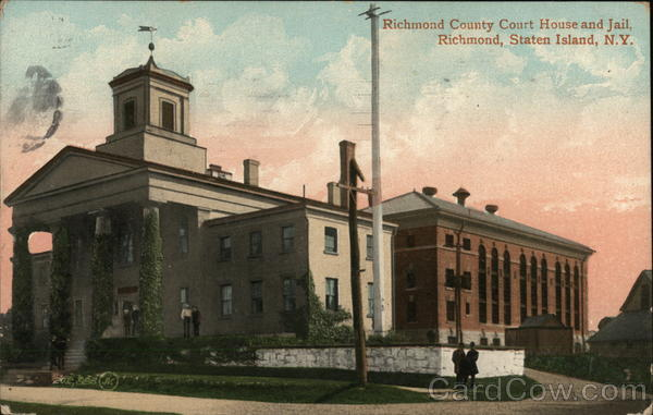 Richmond County Court House and Jail, Richmond, Staten Island, N.Y New York