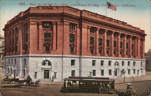 New $1,500,000 Post Office and Federal Building Los Angeles California