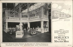 Panama-Pacific Int. Exposition, San Francisco Horlick's Malted Milk Company Racine, Wis.