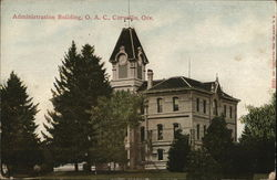 Oregon Agricultural College - Administration Building