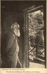 The Hermit of Slabsides, West Park on the Hudson John Burroughs
