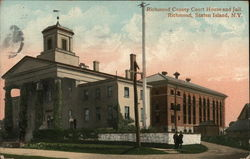 Richmond County Court House and Jail, Richmond, Staten Island, N.Y