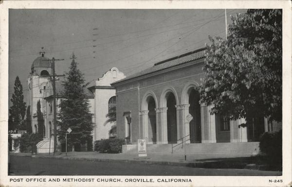 Post Office and Methodist Church Oroville California