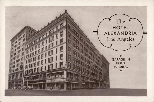The Hotel Alexandria Los Angeles California