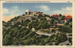 Lick Observatory atop Mt. Hamilton, 26 miles from San Jose, Calif.