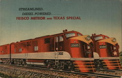 Streamlined...Diesel Powered....Frisco Meteor and Texas Special