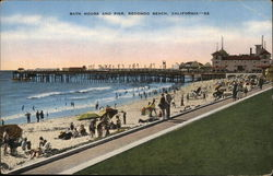 Bath House and Pier Redondo Beach, CA Postcard
