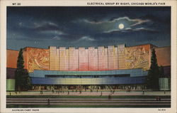 ELECTRICAL GROUP BY NIGHT, CHICAGO WORLD'S FAIR