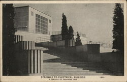 STAIRWAY TO ELECTRICAL BUILDING A CENTURY OF PROGRESS 1933