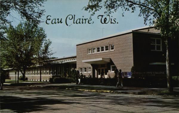 Wisconsin State College Eau Claire