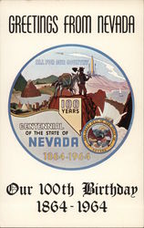 Greetings from Nevada - Our 100th Birthday 1864-1964