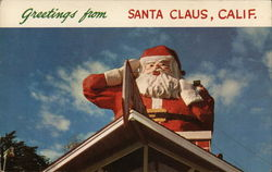 Greetings from Santa Claus, Calif. Postcard