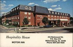 Hospitality House Motor Inn 415 Richmond Rd. P.O. Box 515 Williamsburg, Va. 23185