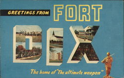 "Greetings from Fort Dix The Home of ""The Ultimate Weapon"""