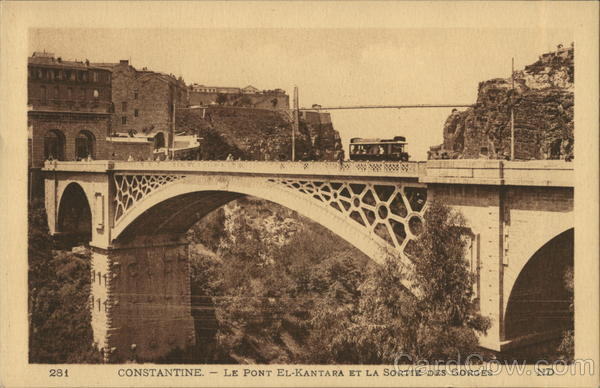 Constantine El-Kantara Bridge and exit of the canyons French Algeria