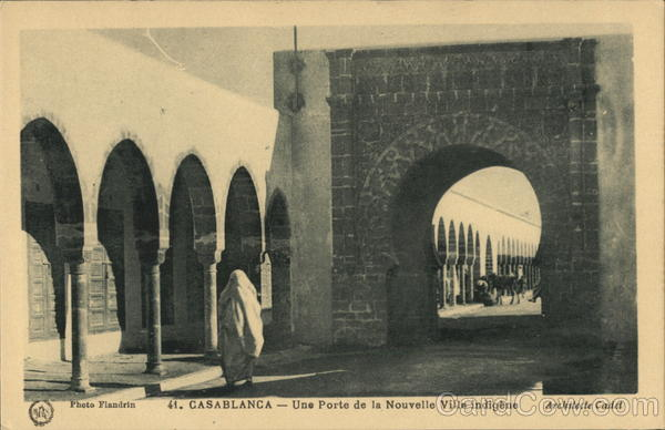 Casablanca - Une Porte de la Nouvelle Ville indigene (A portal in the native new town) Morocco