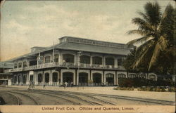 United Fruit Co's Offices and Quartiers, Limon.
