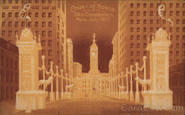 Court of Honor - Elk's Convention 1907 Philadelphia Pennsylvania