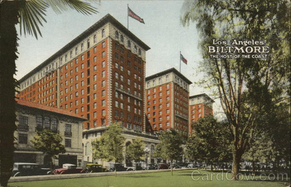 Los Angeles Biltmore - The Host of the Coast California