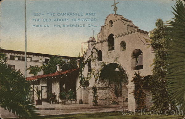 The Campanile And The Old Adobe Glenwood Mission Inn