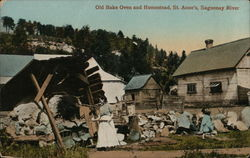 Old Bake Oven and Homstead, St. Anne's, Saguenay River
