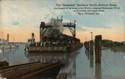 "The ""Mastodon"" Southern Pacific Railway Barge"