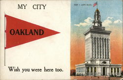 My City - Oakland - Wish You Were Here Too - City Hall