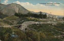 "Arrowhead Mountain, California - ""On the Salt Lake Route"""