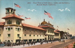 Bath House, Casino and Auditorium Redondo Beach, CA Postcard