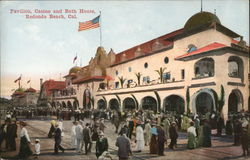 Pavilion, Casino and Bath House Redondo Beach, CA Postcard
