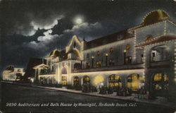 Auditorium and Bath House by Moonlight Redondo Beach, CA Postcard