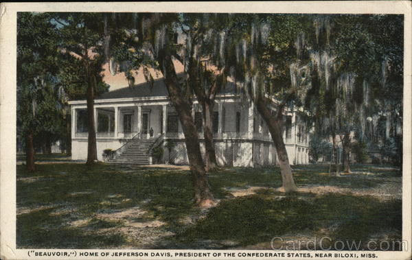 (Beauvoir,) Home of Jefferson Davis, President of Confederate States Biloxi Mississippi
