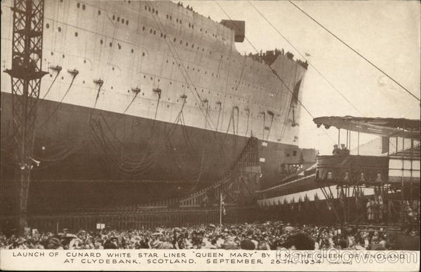 Launch of Cunard White Star Liner Queen Mary By H M The Queen of England September 26th, 1934 Clydebank