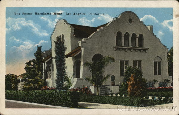 The Sessue Hayawaka Home Los Angeles California