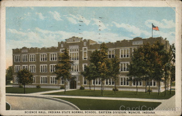 Indiana State Normal School - Science Hall Muncie