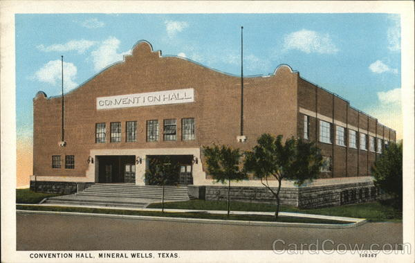 Convention Hall MIneral Wells Texas