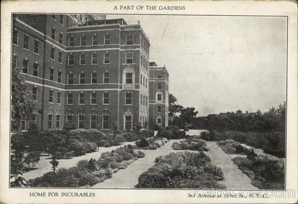 A Part of the Gardens, Home for Incurables New York