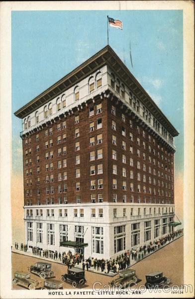 Hotel La Fayette Little Rock Arkansas
