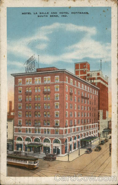 Hotel La Salle and Hotel Hoffman South Bend Indiana
