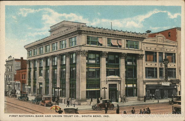 First National Bank And Union Trust CO. South Bend Indiana