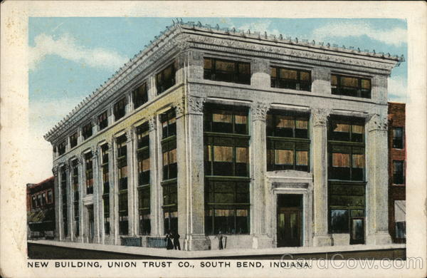 New Building, Union Trust Co. South Bend Indiana
