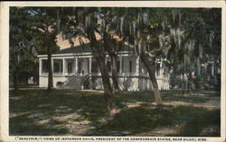 "(""Beauvoir,"") Home of Jefferson Davis, President of Confederate States"