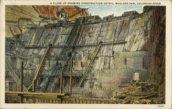 A Close Up Showing Construction Detail, Boulder Dam, Colorado Rivers