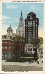 Old City Hall, Travelers Insurance Co. and Hartford Trust Co.