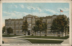 Indiana State Normal School - Science Hall Postcard