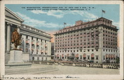 The Washington, Pennsylvania Ave. at 15th and F Sts., N.W., Opposite The United States Treasury