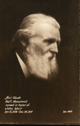 Muir Woods Nat'l Monument Named in Honor of John Muir, April 21, 1838-Dec. 24, 1914